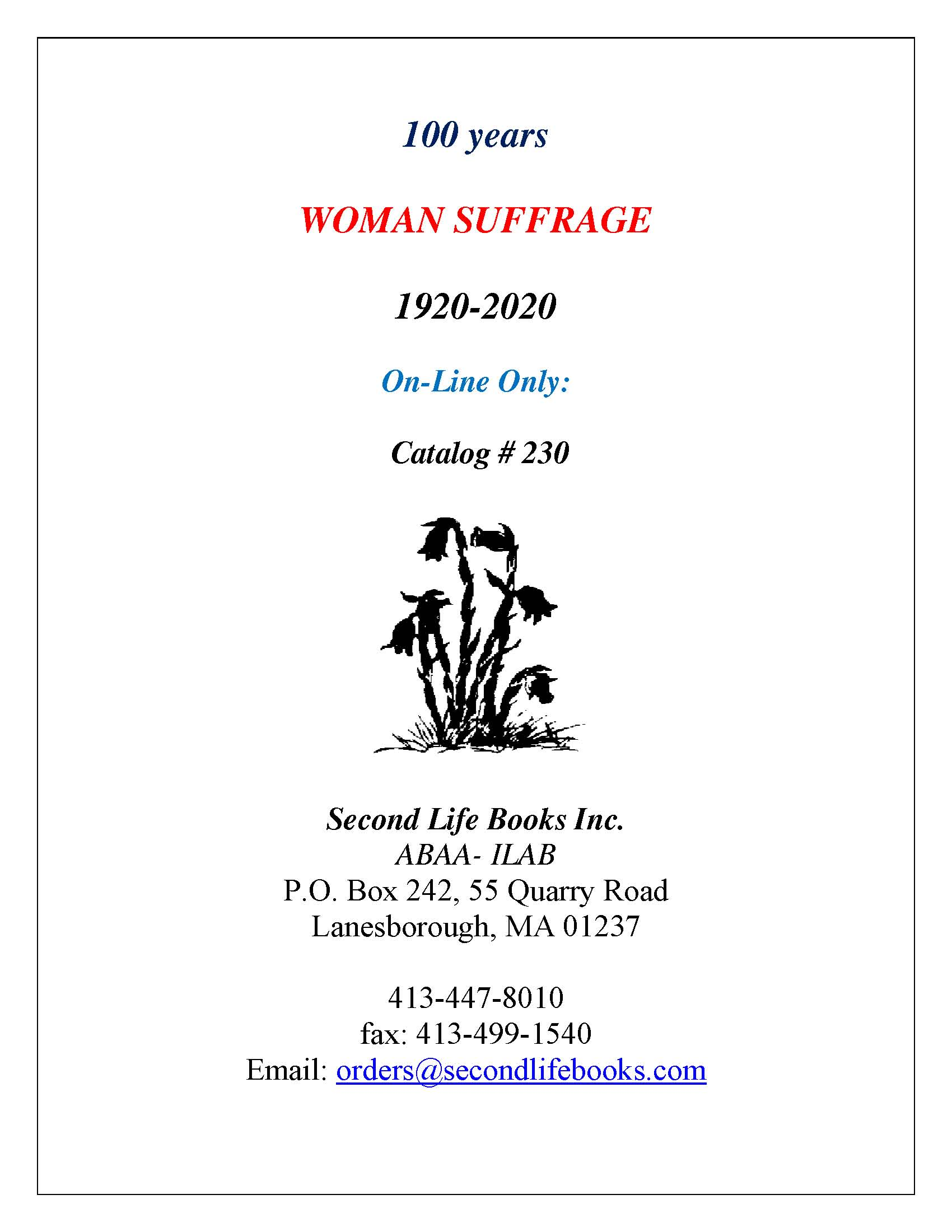 Woman Suffrage: 1920-2020