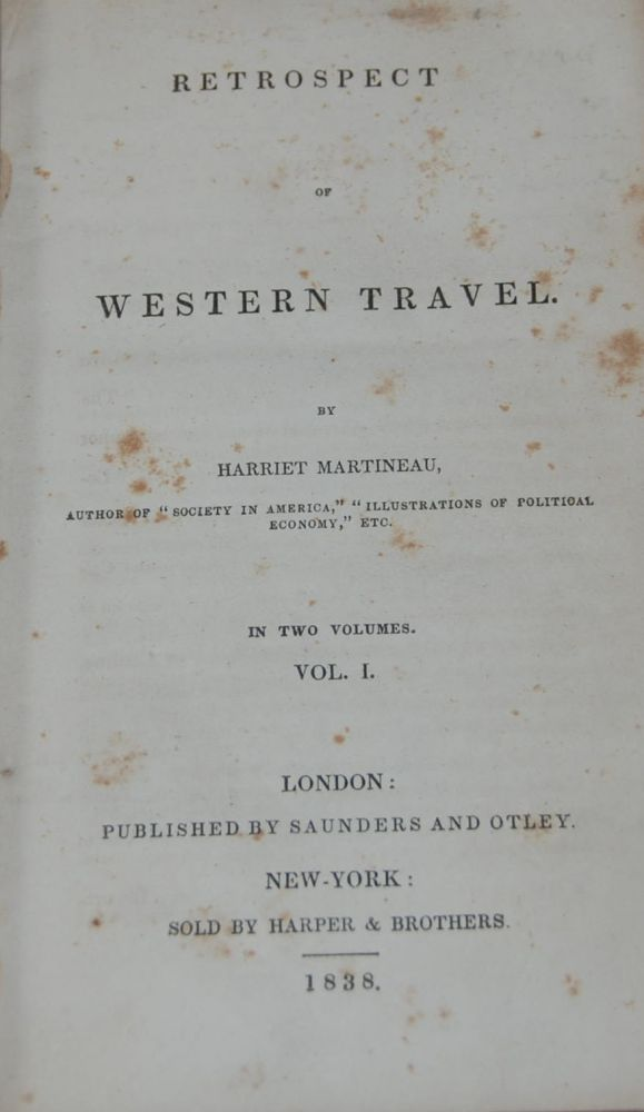 RETROSPECT OF WESTERN TRAVEL; in two volumes. Harriet MARTINEAU.