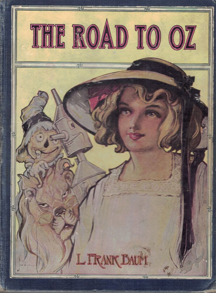 THE ROAD TO OZ,; illustrated by John R. Neill. L. Frank BAUM.