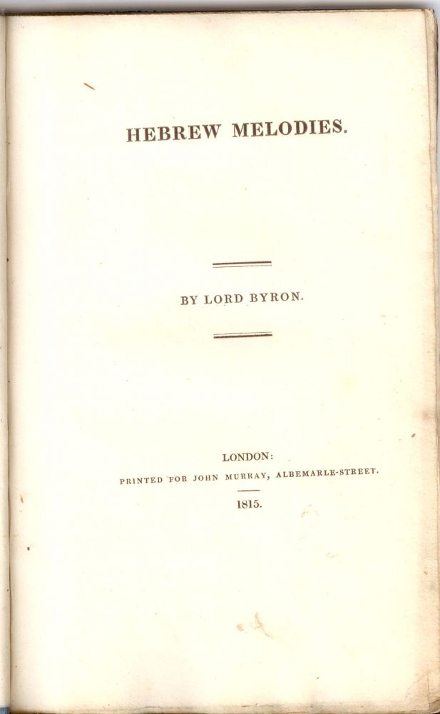 HEBREW MELODIES. Lord BYRON, George Gordon.