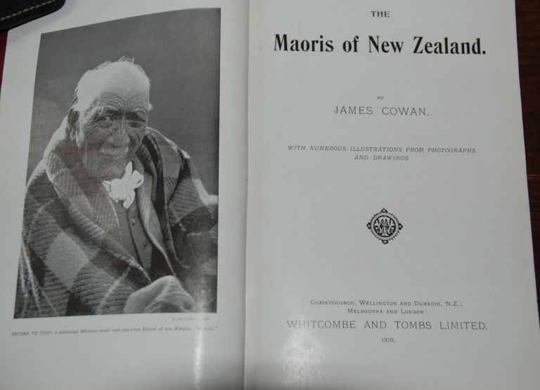 THE MAORIS OF NEW ZEALAND; with numerous illustrations from photographs and drawings. James COWAN.