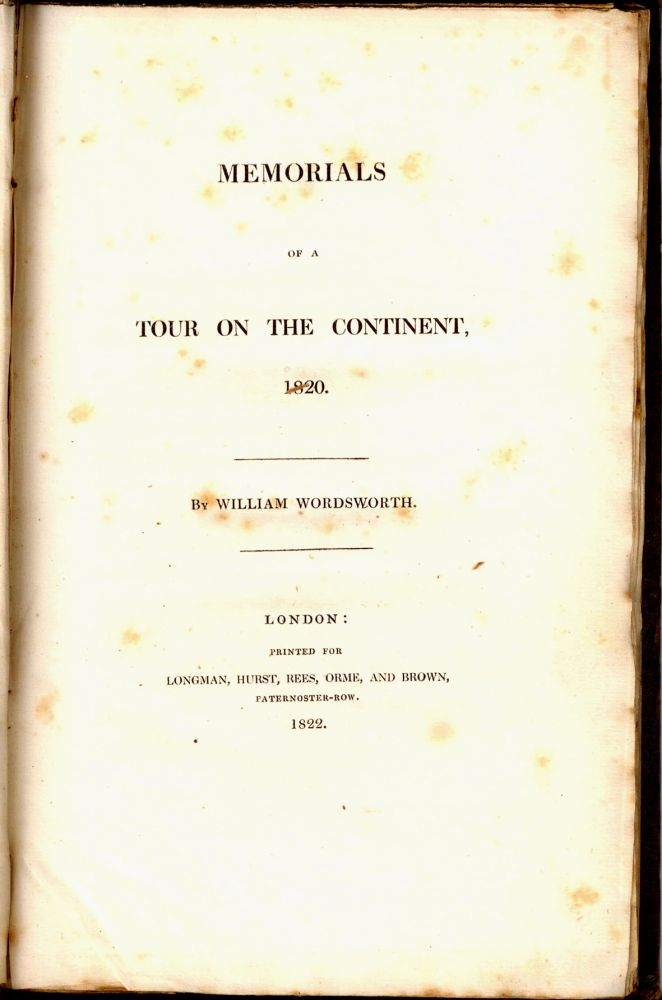 MEMORIALS OF A TOUR ON THE CONTINENT, 1820. William WORDSWORTH.