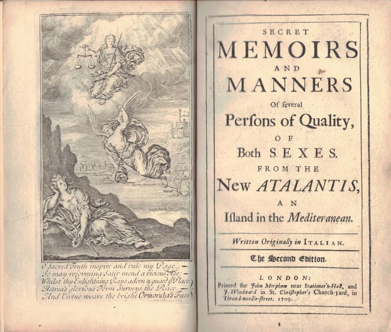 SECRET MEMOIRS AND MANNERS OF SEVERAL PERSONS OF QUALITY,; of both sexes from the New Atlantis, an Island in the Mediteranean, Written originally in Italian. In Two volumes. Mary De La Riviere MANLEY.