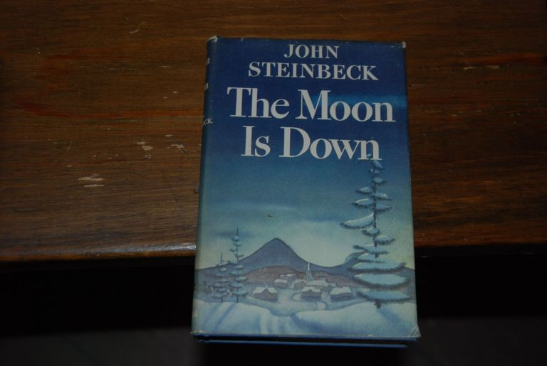 THE MOON IS DOWN; A novel. John STEINBECK.