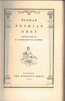 THE PYTHIAN ODES,; translated by H. F. Wade-Gery and C.M. Bowra. Pindar
