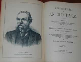 REMINISCENCES OF AN OLD TIMER.; A recital of the actual events, incidents, trials, hardships,...
