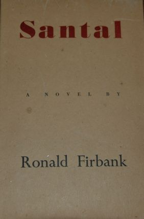 SANTAL. Ronald FIRBANK