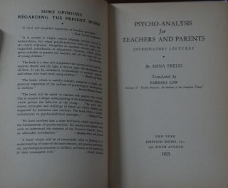 PSYCHO-ANALYSIS FOR TEACHERS AND PARENTS.; Introductory lectures translated by Barbara Low. Anna...