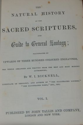 THE NATURAL HISTORY OF THE SACRED SCRIPTURES, and guide to general zoology; illustrated by...