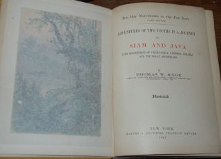 ADVENTURES OF TWO YOUTHS IN A JOURNEY TO SIAM AND JAVA; With descriptions of Cochin-China,...