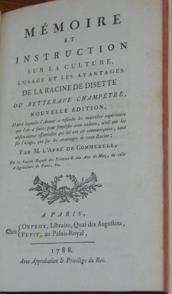 MEMOIRS ET INSTRUCTION; Sur La Culture, L'usage et les advantages de la Racine de Disette ou...