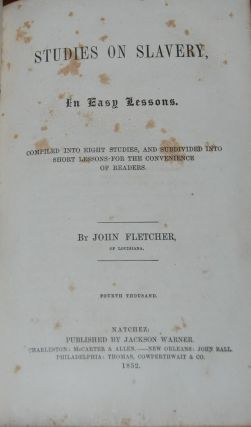 STUDIES ON SLAVERY; in easy lessons compiled into eight studies and subdivided into short lessons...