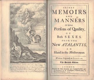 SECRET MEMOIRS AND MANNERS OF SEVERAL PERSONS OF QUALITY,; of both sexes from the New Atlantis,...