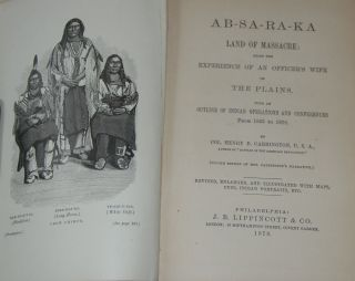 AB-SA-RA-KA; Land of Massacre: Being the Experience of an Officer's Wife on the Plains. with an...