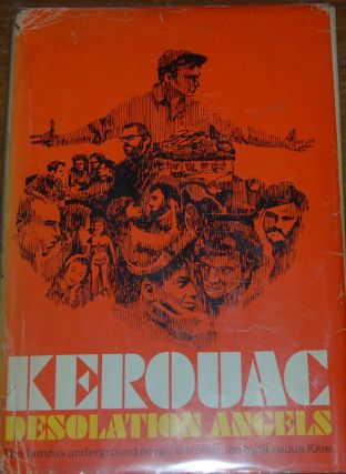 DESOLATION ANGELS,; introduction by Seymour Krim. Jack KEROUAC