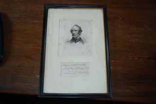 AUTOGRAPH SENTIMENT; framed with an engraved portrait. Wendell PHILLIPS, orator lawyer, reformer