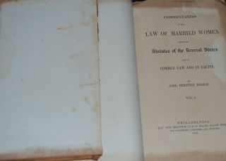 COMMENTARIES ON THE LAW OF MARRIED WOMEN; under the statutes of the several states and at common...