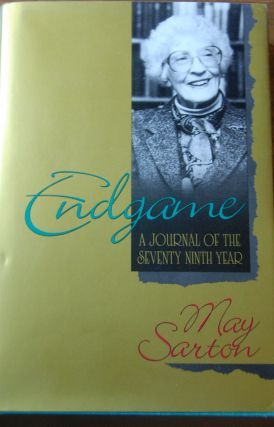 ENDGAME; A journal of the seventy-ninth year. May SARTON