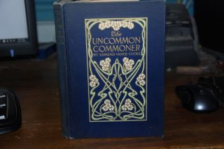 UNCOMMON COMMONER; and similar songs of democracy. Edmund Vance COOKE