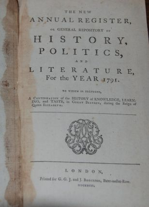 THE NEW ANNUAL REGISTER,; or General Repository of History, Politics, and Literature for the year...
