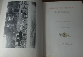 DRIVING FOR PLEASURE; or, the harness stable and its appointments. Francis T. UNDERHILL